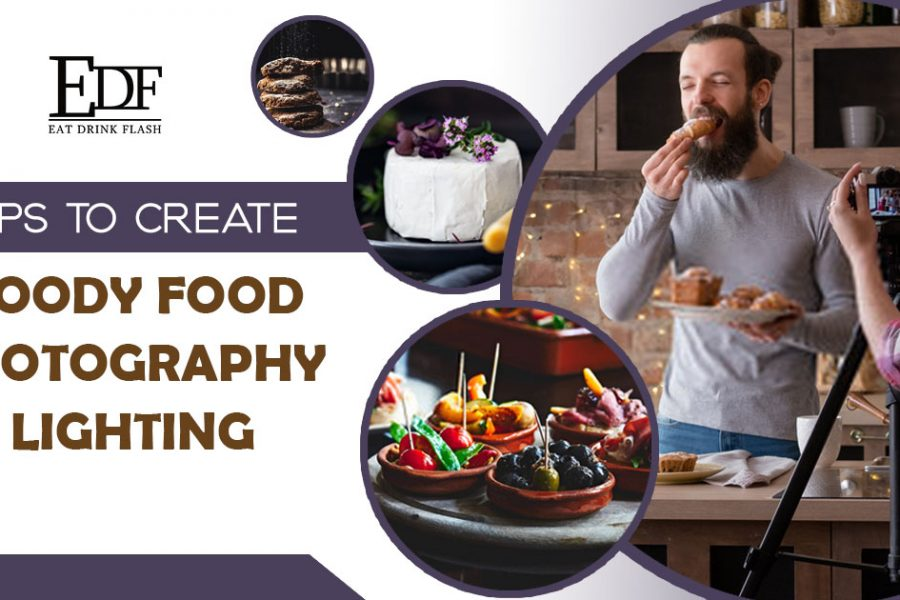 Tips to Create Moody Food Photography Lighting